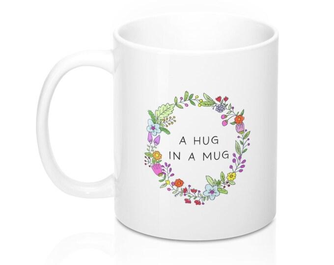 HUG IN A MUG Mug
