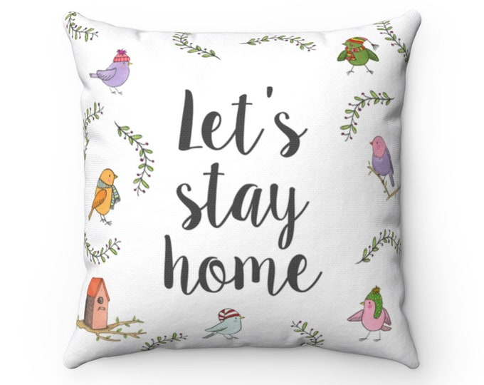 LET'S STAY HOME pillow   Cute Indoor Cushion   Lovely Illustrated Pillow