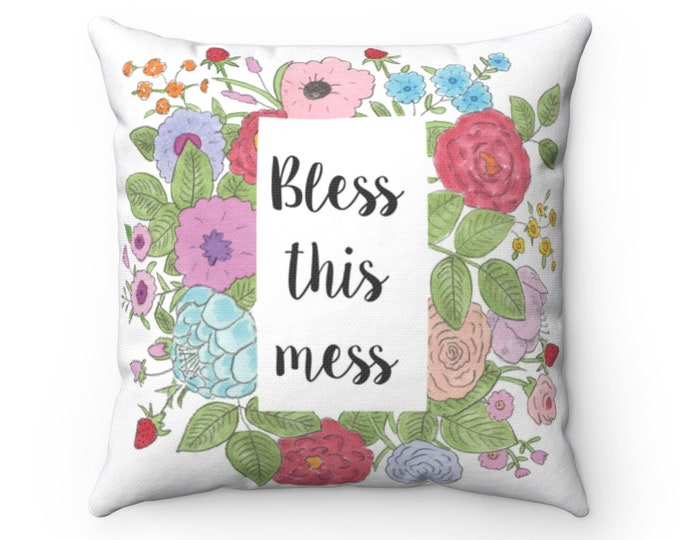 BLESS THIS MESS Pillow   Floral Decorative Living Room Cushion   Funny Hand Illustrated Pillow With Insert