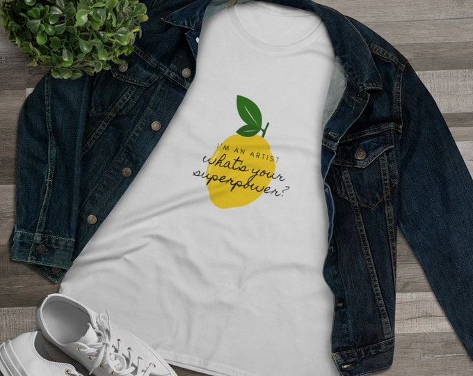 Women's Premium Cotton Tee | Lemon Tshirt | Artist superpower | Free Shipping !