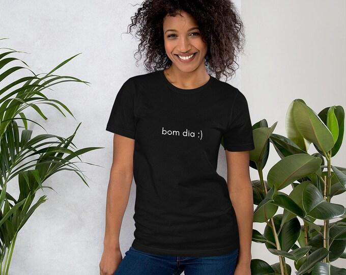Short-Sleeve Black Unisex T-Shirt | bom dia :)
