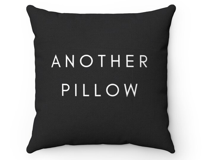 ANOTHER PILLOW Pillow | Black and White Decor | Sofa Cushion | Minimalistic Design | Typography Art