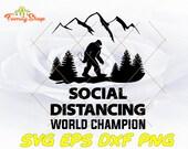 Social distancing world champion SVG-Bigfoot svg-Quarantine-Digital desing-SVG cut files, SVG files for Cricut, Files for Silhouette Cameo
