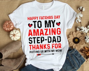 6cf32f6e0 funny Father's Day To My Amazing Step-Dad Men T-Shirt Happy Father's Day -  gift for stepdad -T-Shirt