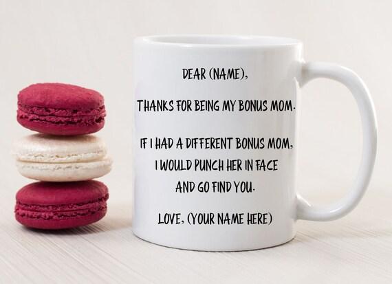 Bonus Mom, Bonus Mom Mug, Bonus Mom Coffee Mug, Bonus Mom Gift, Bonus Mom Tea Cup, Personalized Bonus Mom Mug, Bonus Mom Birthday Gift Idea