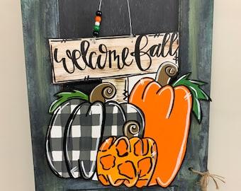 Fall Door Hanger, Fall Decor, Pumpkin door hanger, hand painted door hanger, Welcome Fall Door hanger