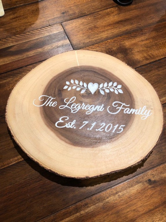 Wooden Log slice, custom engraved.