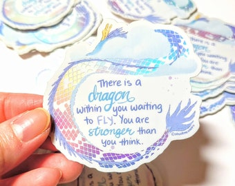 You Are a Dragon Sticker | Laptop Sticker, Matte Holographic Vinyl | Inspirational Stickers | Positive sayings | Waterproof stickers
