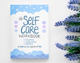 The Self Care Workbook | Coloring Book | Self Care Journal | Self Care Planner | Mental Health Workbook | Activity Book| PHYSICAL COPY