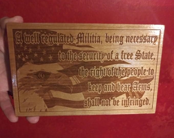 Patriotic American Flag 2nd Amendment Plaque • Laser Engraved Gift For Men • Custom Gun Lover Gift • US Flag 4th Of July Engraved Plaque