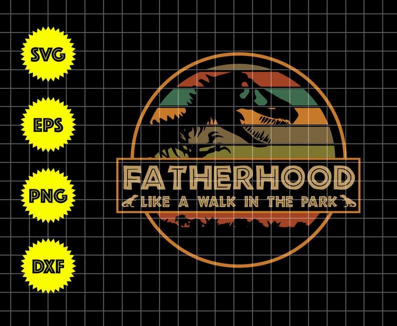 Fatherhood Like A Walk In The Park Funny Tee Dad Dad Etsy