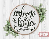 Welcome Home, Cross Stitch Pattern, Modern Counted Xstitch Easy Cross Stitch Pattern Beginner Pattern Housewarming Gift Inspirational Quote