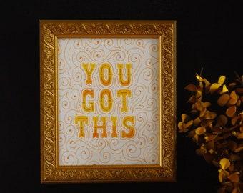 You Got This Art Print Orange & Yellow, Positive Affirmation Art Print, Motivational Wall Art, Lettering Art Print, Inspirational Wall Art