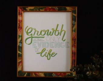 Growth is the only evidence of Life, Positive Affirmation Art Print, Motivational Wall Art, Lettering Art Print, Inspirational Wall Art