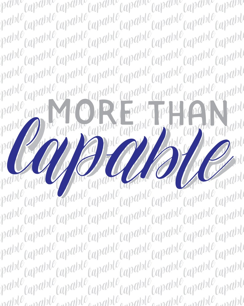 More Than Capable  Motivational Hand-lettered Art  image 0