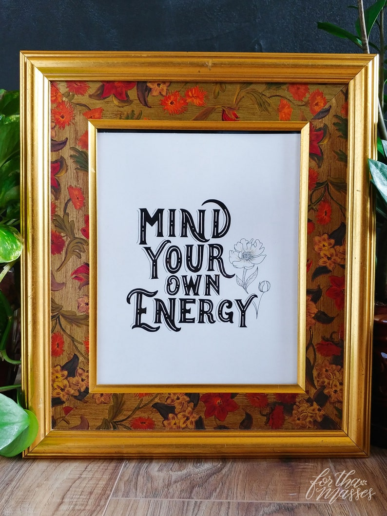 Mind Your Own Energy  Motivational Hand-lettered Art  image 0