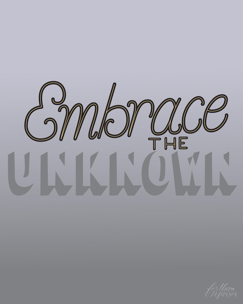 Embrace The Unknown  Motivational Hand-lettered Art  image 0