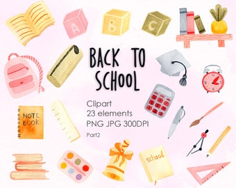 Watercolor Digital School supplies Clipart. Back to School. Teacher Invitation. Hand painted PNG Instant Digital Download