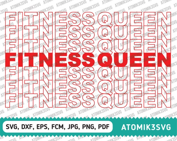 Fitness Queen Svg Dxf Eps Fcm Jpg Png Cutting Files For Cricut Etsy