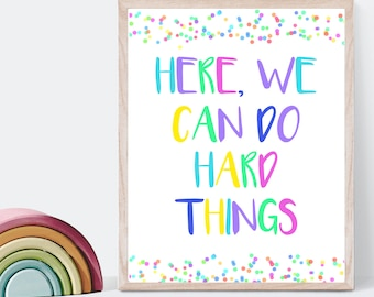 Confetti classroom and homeschool decor print, positive affirmation, digital printable for rainbow colorful classroom, can do hard things
