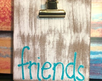 Friends Magnetic Photo Holder, Friends Clipboard Magnetic Photo Holder, Photo Gift for Friend, Friendship Photo Holder, Clipboard Magnet