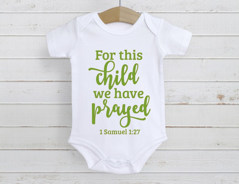 For This Child We Have Prayed 1 Samuel 1:27 Baby Bodysuit image 0