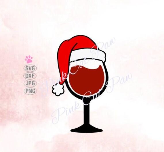 Wine Glass Svg Santa Hat Svg Wine Svg Christmas Svg Etsy