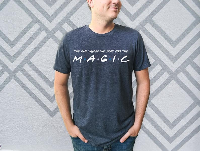 Magic Basketball Gear Birthday Gift Magic Tee Magic Shirt Magic Basketball T-Shirt The One Where We Root For The Magic Shirt