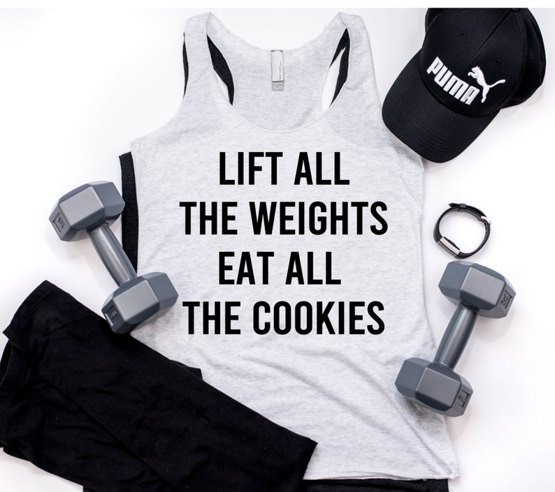 Lift All The Weights Eat All The Cookies Racerback Tank Funny Workout Tanks For Women
