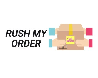 Upgrade Options - Rush My Order (2-3 Days Shipping Time Not Included)