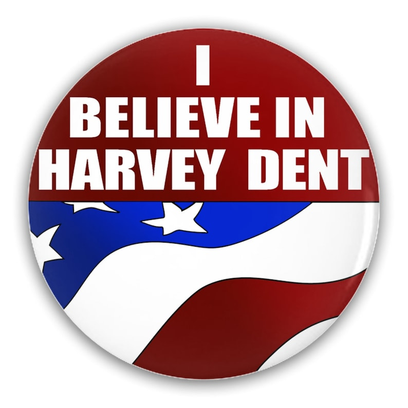 I Believe In Harvey Dent Campaign Button image 0