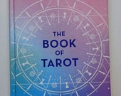The Book of Tarot by Alice Grist