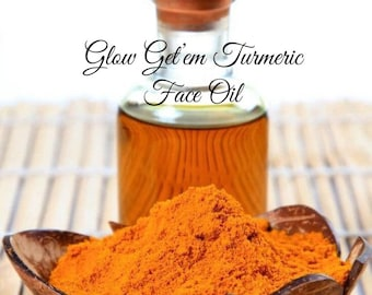 Glow Get'em Turmeric Face oil for Acne, dark marks and all skin types. Infused Jojoba and Hempseed oils.
