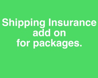 Shipping insurance add on for packages.
