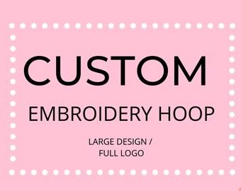 Custom Embroidery Hoop (Large)
