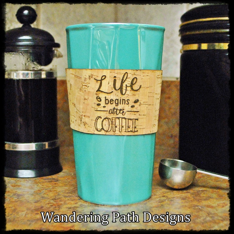Personalized Cork Coffee Sleeve Life Begins After Coffee image 0