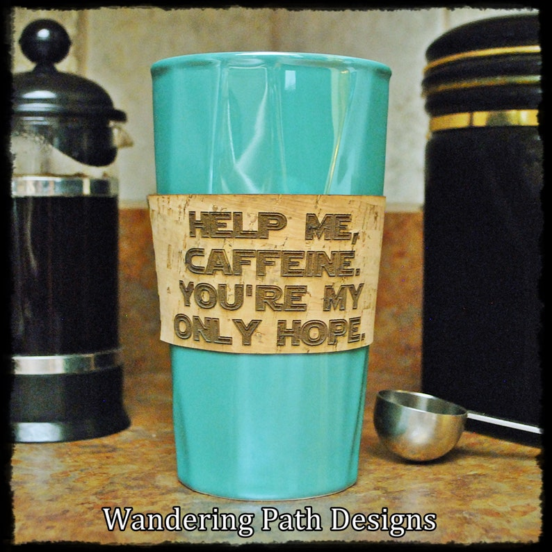 Personalized Cork Coffee Sleeve Help Me Caffeine You're image 0