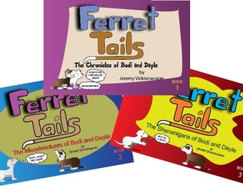 Ferret Tails Comicstrip Three Books Set 48 pages Each Full Color