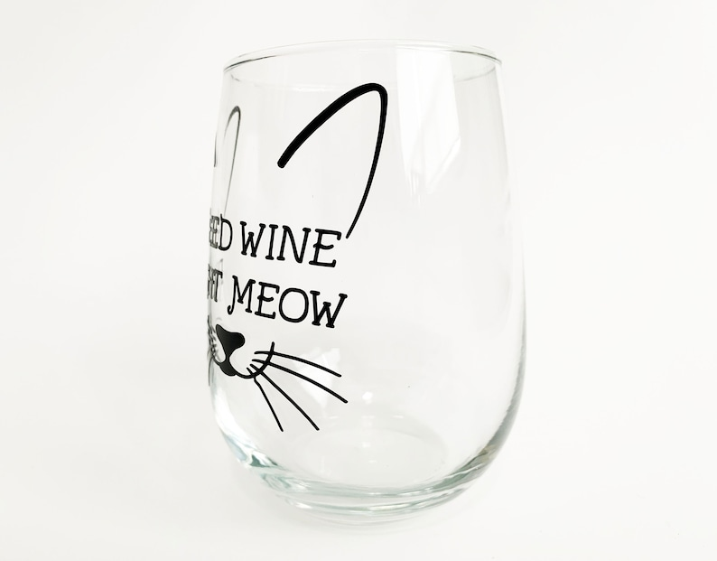 Whiskers Glass Cat Wine Glass Need Wine Right Meow Wine Glass
