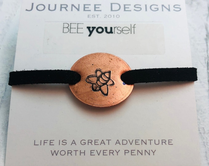 Bee Pressed Penny Adjustable Suede Bracelet BeeYOUtiful Message