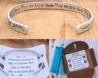 Here's to Strong Women.  May we know them, love them, raise them.  Inspirational Motivational Mantra Bracelet mother wife daughter sister