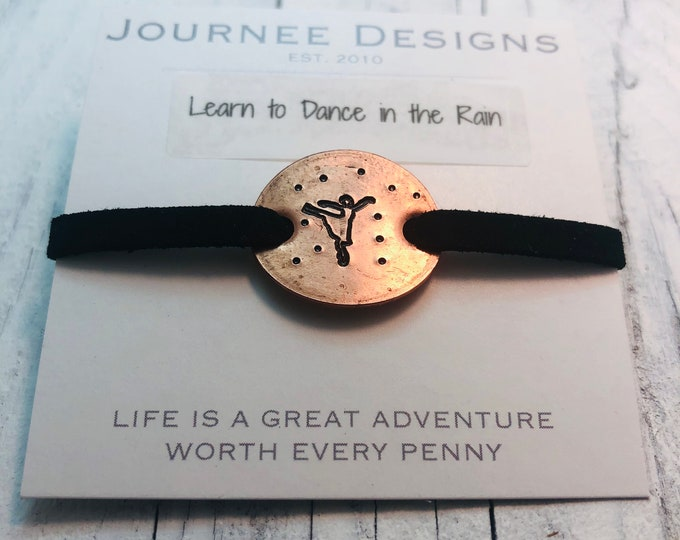 Learn to Dance in the Rain Pressed Penny Bracelet