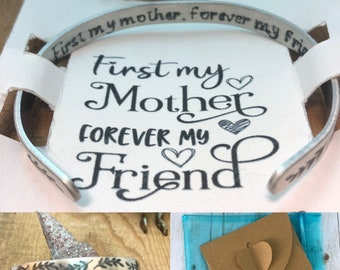 First My Mother Forever My Friend Cuff Bracelet Adjustable Inspirational Mantra Daughter Love Mother's Day Birthday gift
