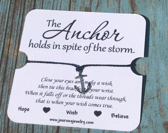 The Anchor Holds in Spite of the Storm Wish Bracelet Inspirational Motivational Perseverance Mantra friendship