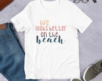 63512e4d295 Life Looks Better On The Beach Short-Sleeve T-Shirt, Beach T-Shirt, Summer  Short Sleeve Shirt, OBX T-Shirt, Summer Graphic Tee, Gift for Mom