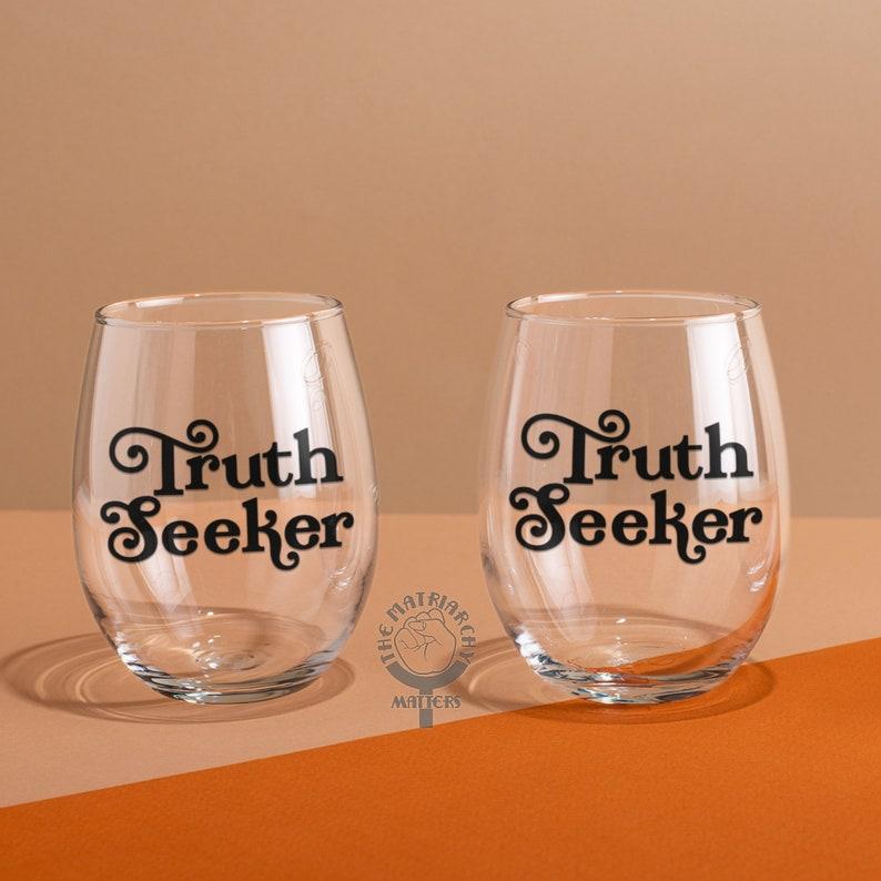 Truth Seeker Stemless Wine Glass Woke AF Wine Tumbler Feminism image 0