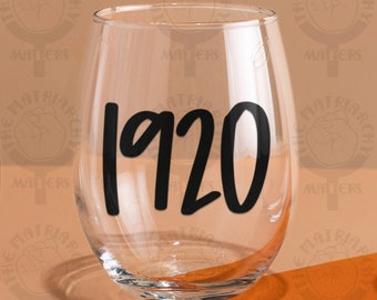 1920™ Feminist Stemless Wine Glass Wine Tumbler Feminism Gift Women's Rights Equality Gift Wine Gifts Gifts For Her The Matriarchy Matters™
