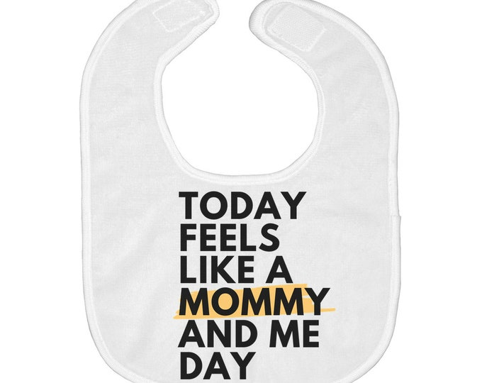 Mommy And Me Baby Bibs W/ Matching Onesie (Sold Separately)