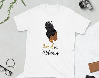 Loc'd in Melanin T-Shirt