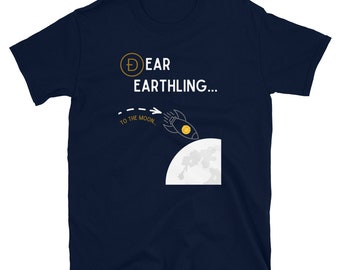 Dear Earthling...Short-Sleeve Unisex T-Shirt